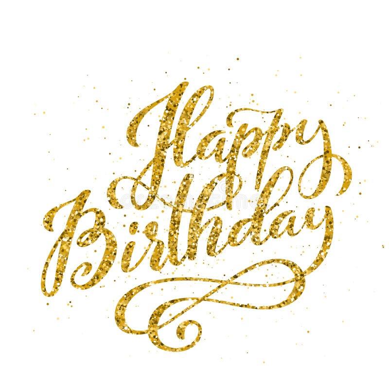 Gelukkige Verjaardag Mooie groetkaart met handdrawn kalligrafie gouden teksten Met de hand geschreven uitnodiging Vector royalty-vrije illustratie