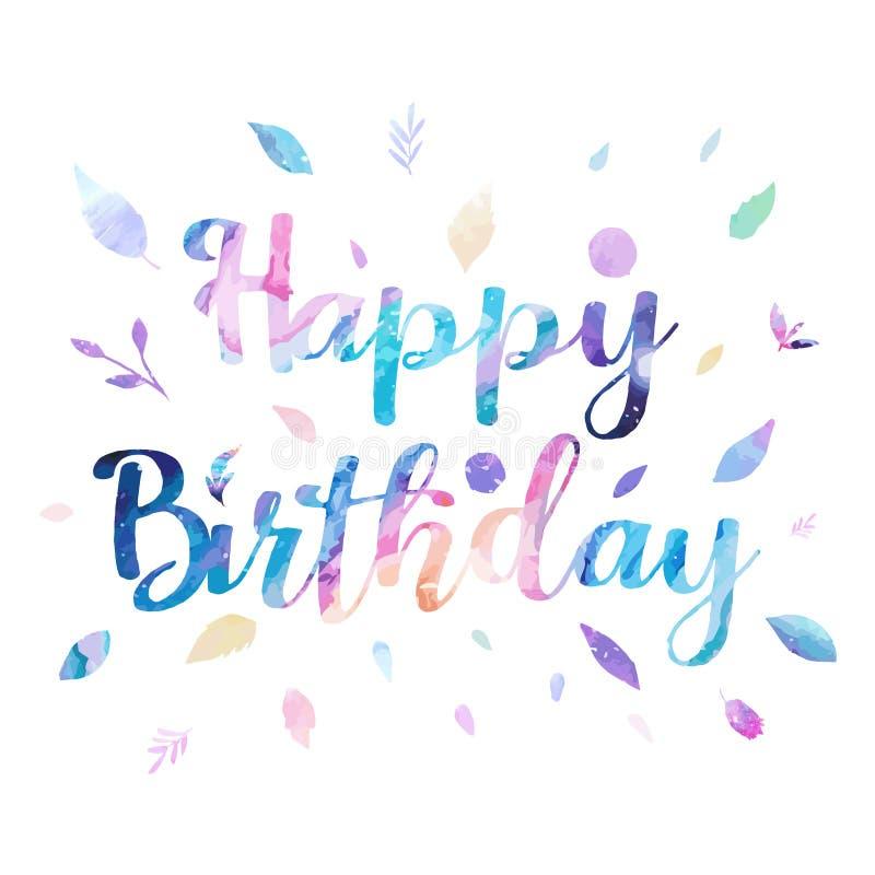 Gelukkige Verjaardags vectorillustratie als achtergrond met waterverfstijl voor iemand speciale verjaardag zacht kleurengebladert stock afbeelding