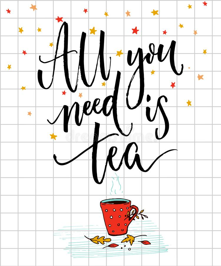 Gemütliches Herbstplakatdesign mit inspirierend Zitat Aller, den Sie benötigen, ist Tee vektor abbildung