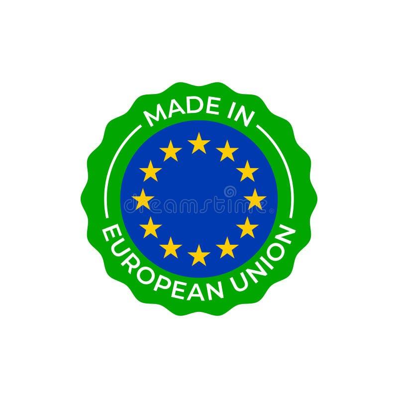 Gemacht im Aufkleber der Europäischen Gemeinschaft, Europa-Qualitätszertifikat Silberner Kreis des Vektors und EU-Sternflaggeniko stock abbildung