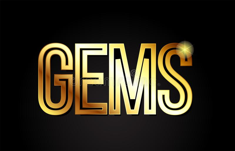 Gems word text typography gold golden design logo icon. Gems word typography design in gold or golden color suitable for logo, banner or text design stock illustration