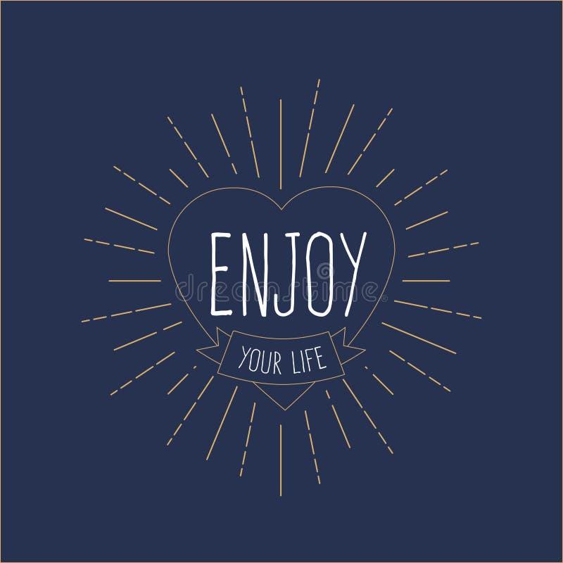 ` Genießen Ihr Leben ` Weinlese-Kartenherz mit Sonnendurchbruch, Hippie-Ausweis, T-Shirt Design Auch im corel abgehobenen Betrag stock abbildung