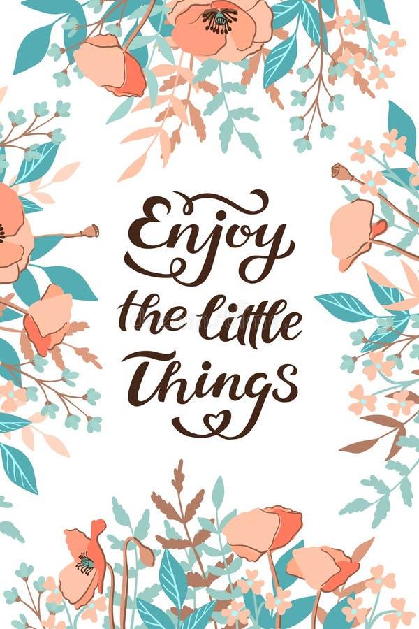Genießen Sie die Kleinigkeiten zitieren Druck im Vektor Beschriftung zitiert Motivation für das Leben und Glück, einzigartige Han stock abbildung