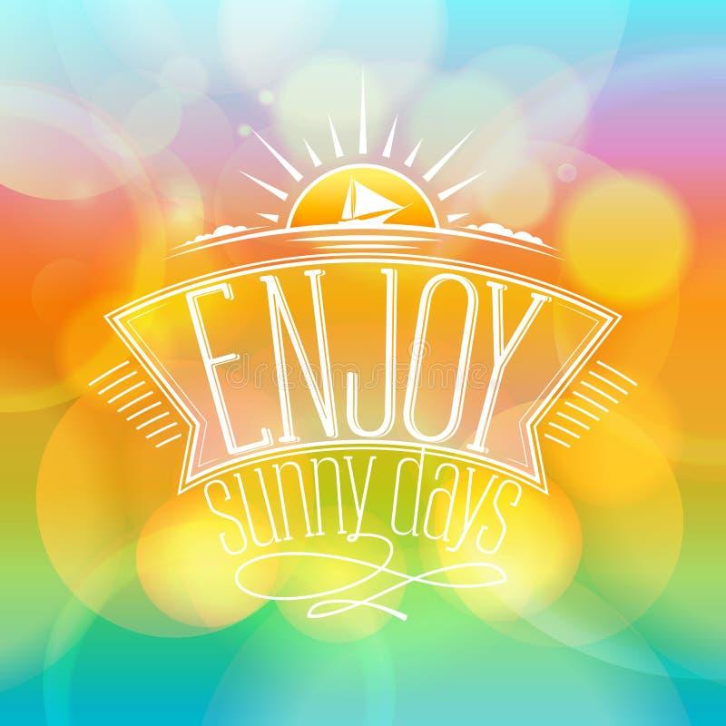 Geniet van zonnige dagen, gelukkige vakantiekaart vector illustratie