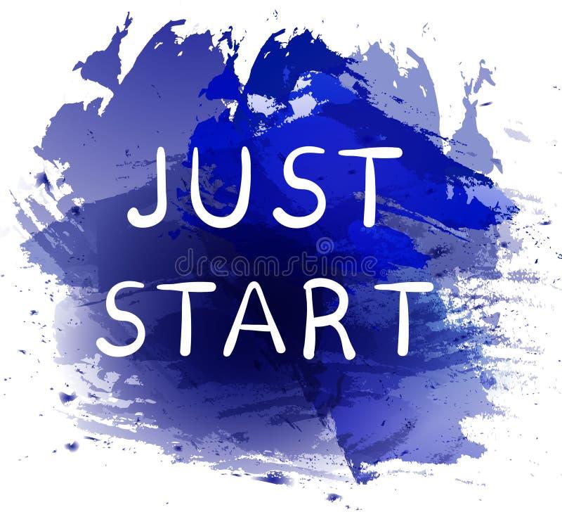 Gerade Anfang Motivphrase auf blauem Farbenspritzenhintergrund Hand geschriebene weiße Briefe stock abbildung