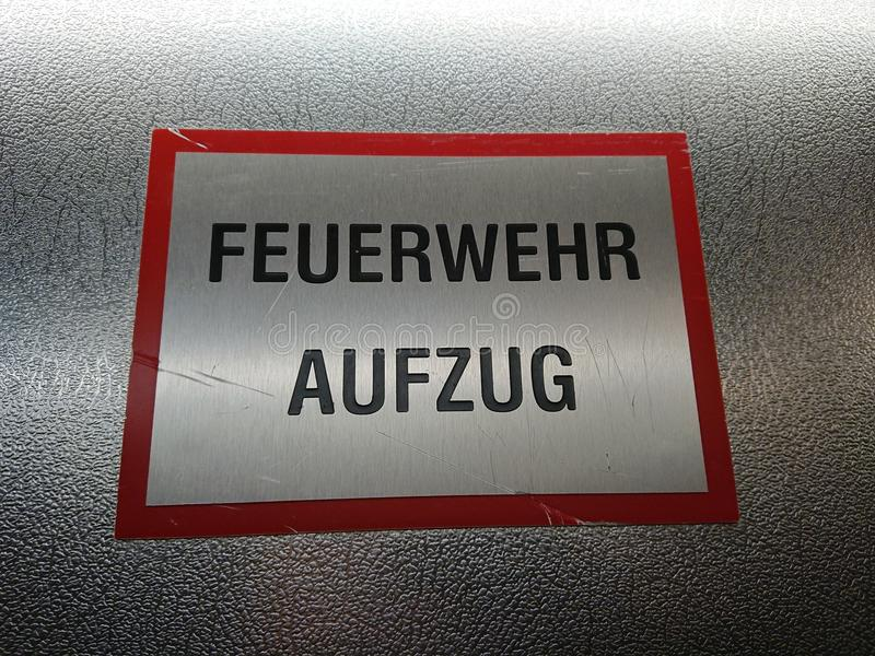 German Feuerwehr Aufzug sign. Feuerwehr Aufzug sign, German for fire Department elevator royalty free stock photos