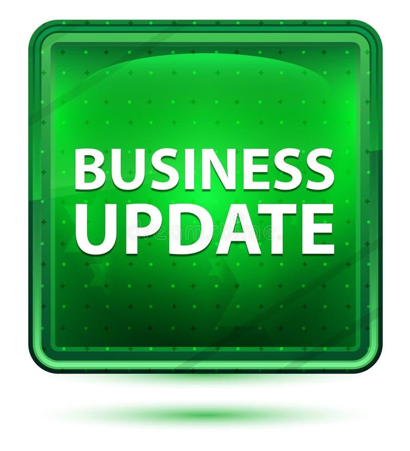 Geschäfts-Aktualisierungs-hellgrüner quadratischer Neonknopf stock abbildung