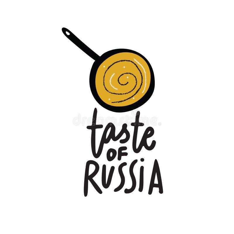 Geschmack von Russland Hand, die Aufschrift und Illustration der Wanne und des Pfannkuchens beschriftet Vektor lizenzfreie abbildung