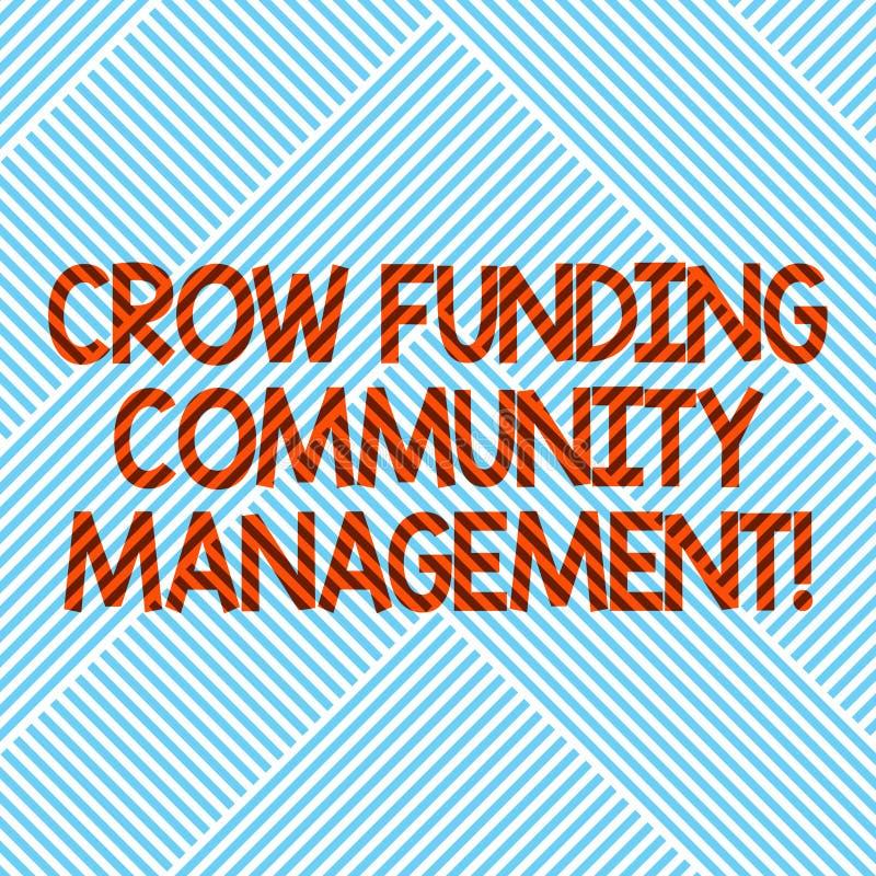 Gestão da comunidade do financiamento do corvo do texto da escrita Conceito que significa listras diagonais dos investimentos do  ilustração royalty free