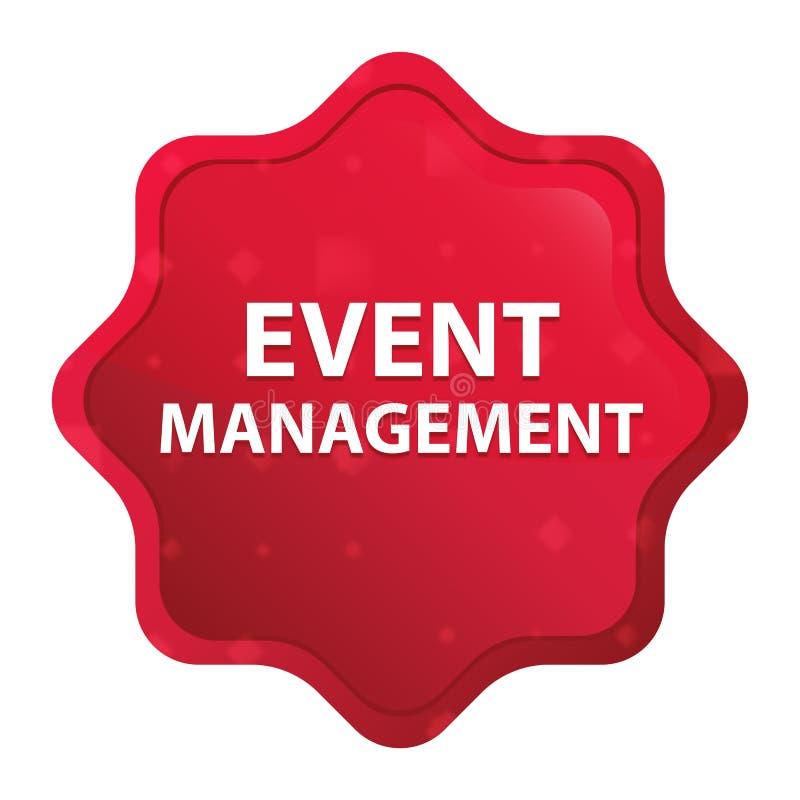 A gestão do evento enevoada aumentou botão vermelho da etiqueta do starburst ilustração do vetor