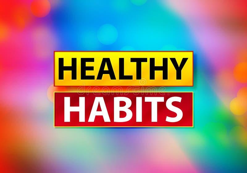 Gesunde Gewohnheiten extrahieren bunte Hintergrund Bokeh-Entwurfs-Illustration lizenzfreie abbildung