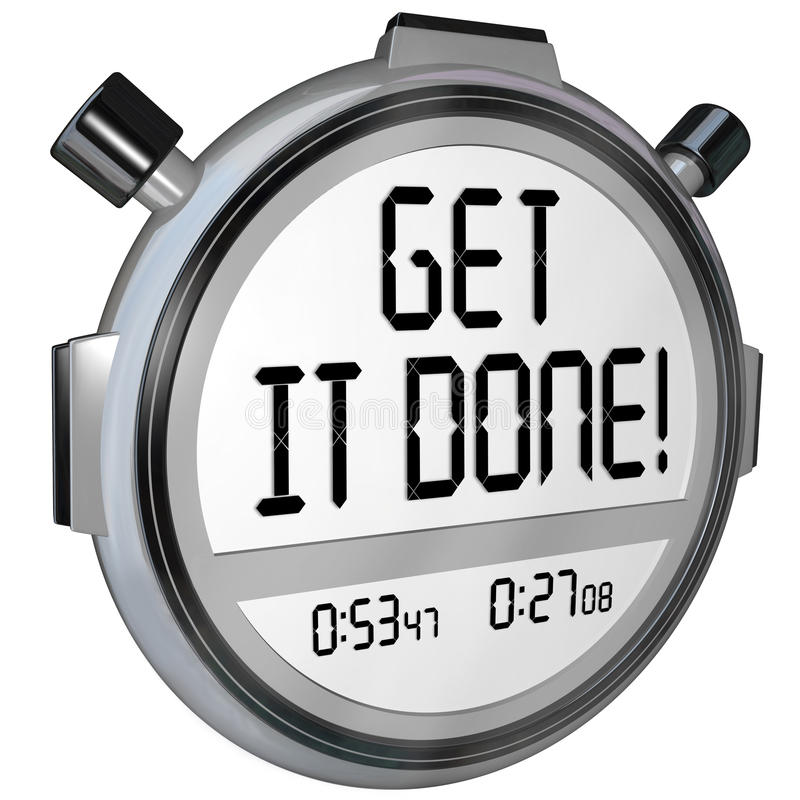 Get It Done Words Stopwatch Timer Complete Project Goal. The words Get it Done on a stopwatch or timer to encourage you to complete or finish a task or job royalty free illustration