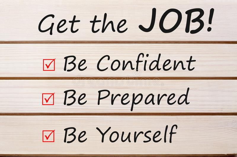 Get the Job Concept. Get the Job! written on wood wall decor. Business concept royalty free stock image