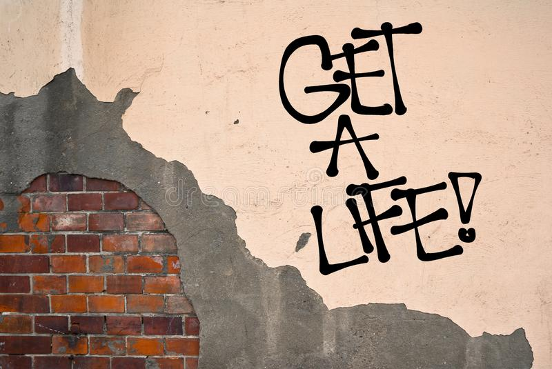 Get a life - appeal to life productive, meaningful and active life. stock photography