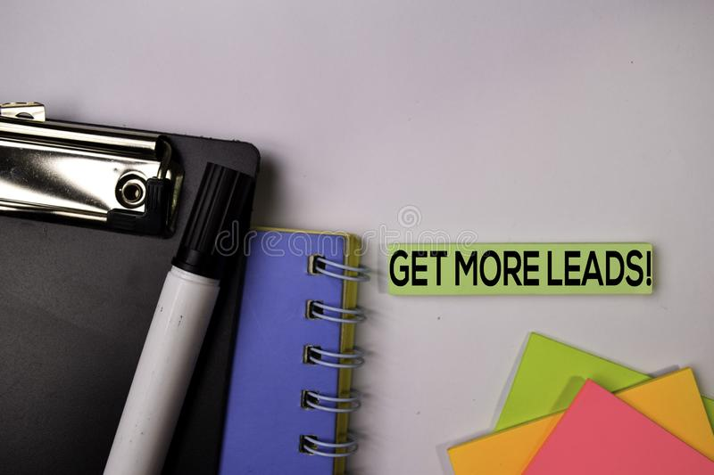Get More Leads! on sticky notes isolated on white background stock photos