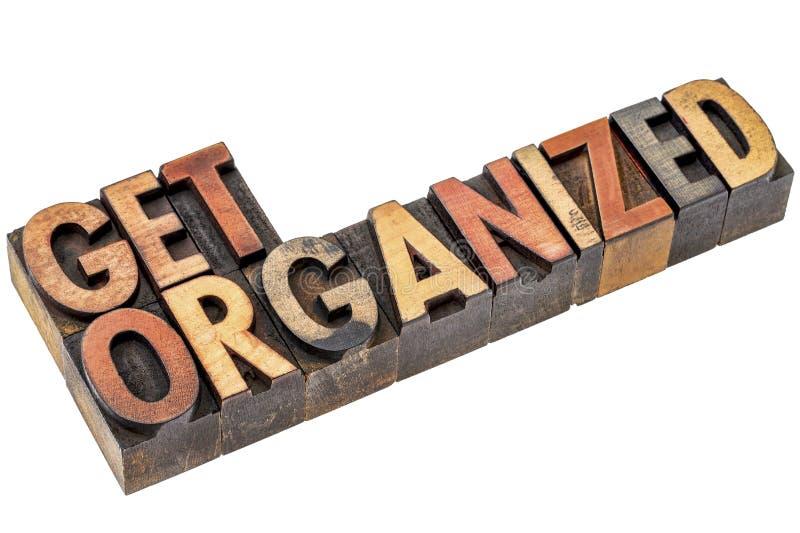 Get organized phrase in letterpress wood type stock photos