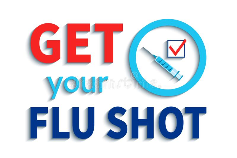 Get your flu shot vector illustration. Vaccination slogan with blue syringe, check icon and circle emblem. isolated on royalty free illustration
