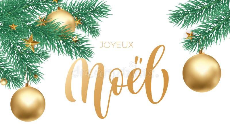 Gezeichnete Kalligraphie Joyeux Noel French Merry Christmas goldene Hand und Weihnachtsbaum spielen Verzierung für Feiertagsgrußk vektor abbildung
