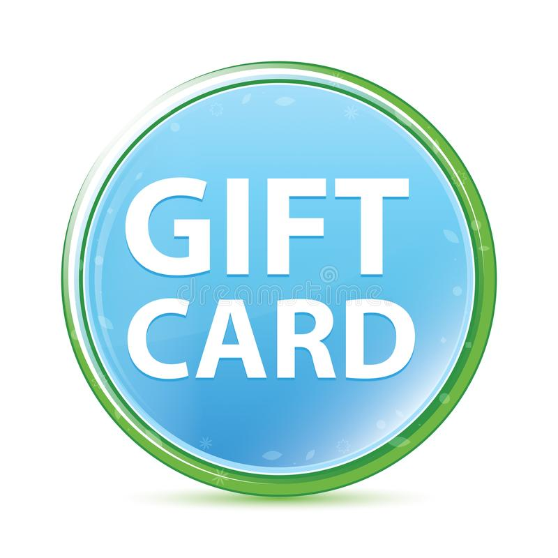 Gift Card natural aqua cyan blue round button royalty free illustration
