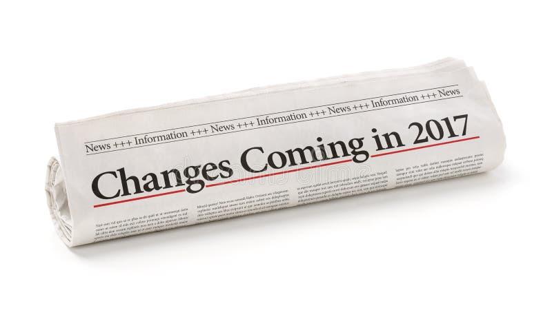 Giornale con i cambiamenti del titolo che vengono nel 2017 fotografie stock libere da diritti