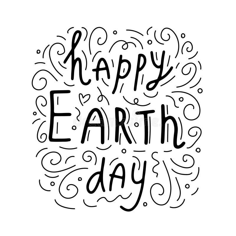 Giornata per la Terra felice Frase scritta a mano concettuale Manifesto disegnato a mano di tipografia Progettazione calligrafica illustrazione vettoriale