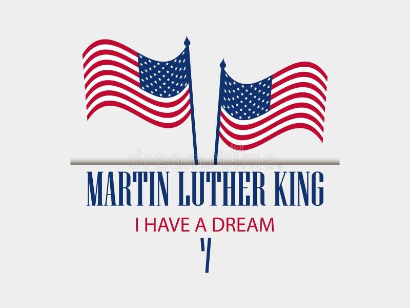 Giorno del Martin Luther King Ho un sogno Il testo con la bandiera americana Vettore illustrazione vettoriale