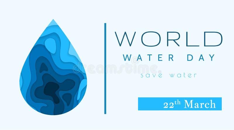 Giorno dell'acqua del mondo in scaletta del taglio della carta Concetto astratto del waterdrop Salvo acqua ecologia Goccia di acq illustrazione vettoriale