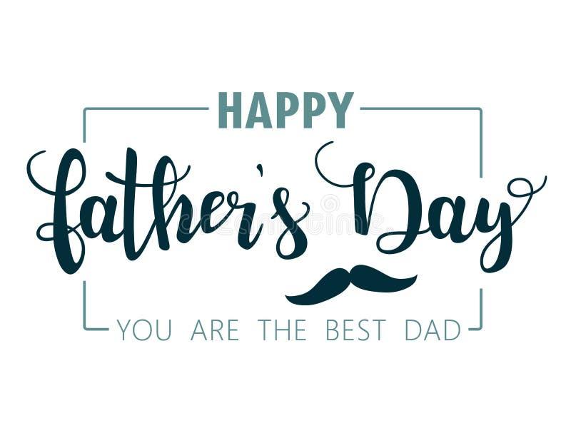 Giorno di padri felice handwritten Modello per la cartolina d'auguri, insegna, aletta di filatoio, invito, congratulazione, proge illustrazione vettoriale