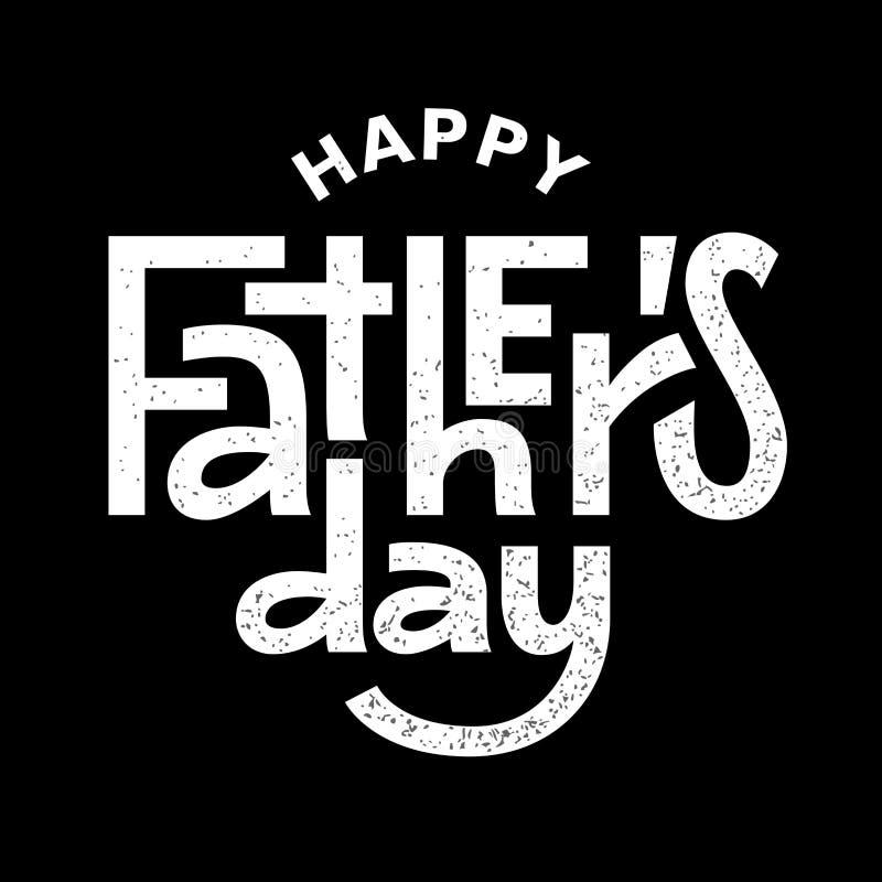 Giorno di padri felice Iscrizione in bianco e nero di vettore illustrazione vettoriale