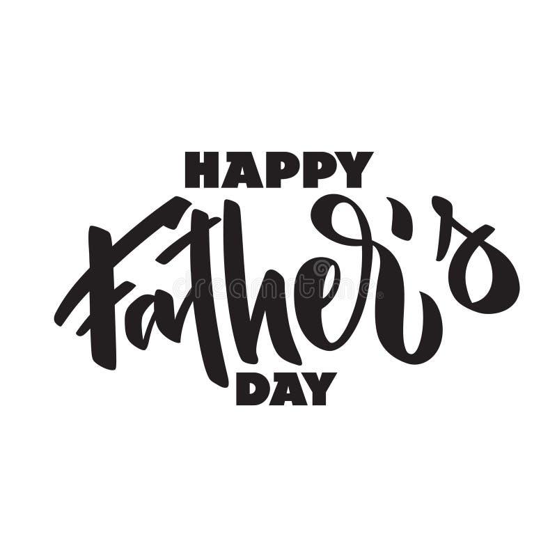 Giorno felice dei father's - testo scritto a mano, tipografia, iscrizione della mano illustrazione di stock