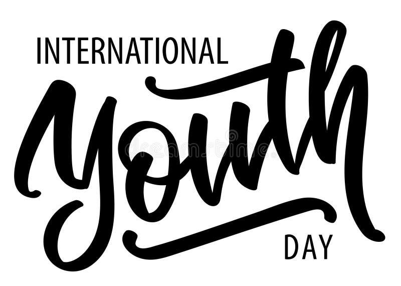 Giorno internazionale della gioventù - testo scritto a mano, tipografia, calligrafia, segnante immagine stock