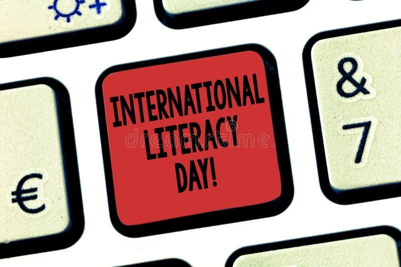 Giorno internazionale di alfabetizzazione del testo di scrittura di parola Concetto di affari per l'avvenimento annuale Celebrate immagine stock libera da diritti