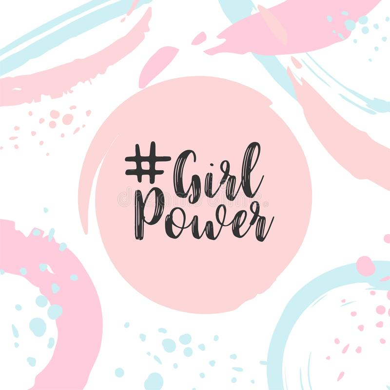 Girl power text Cute card with motivational slogan Pop style trendy pastel poster. Girly print Vector illustartion royalty free illustration