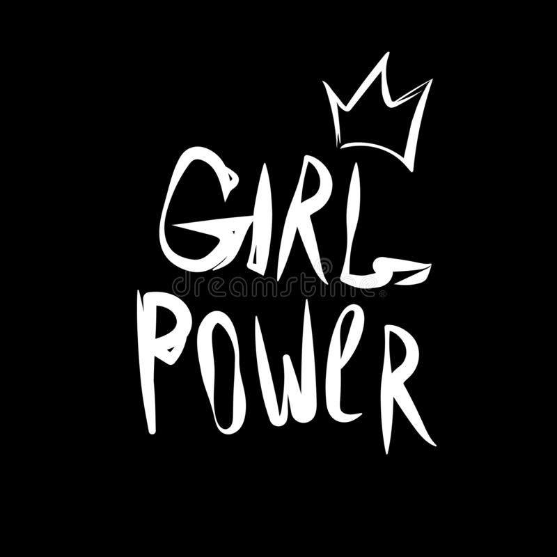 Girl power vector. Woman motivational slogan. Inscription for t shirts, posters, cards. black white vector illustration