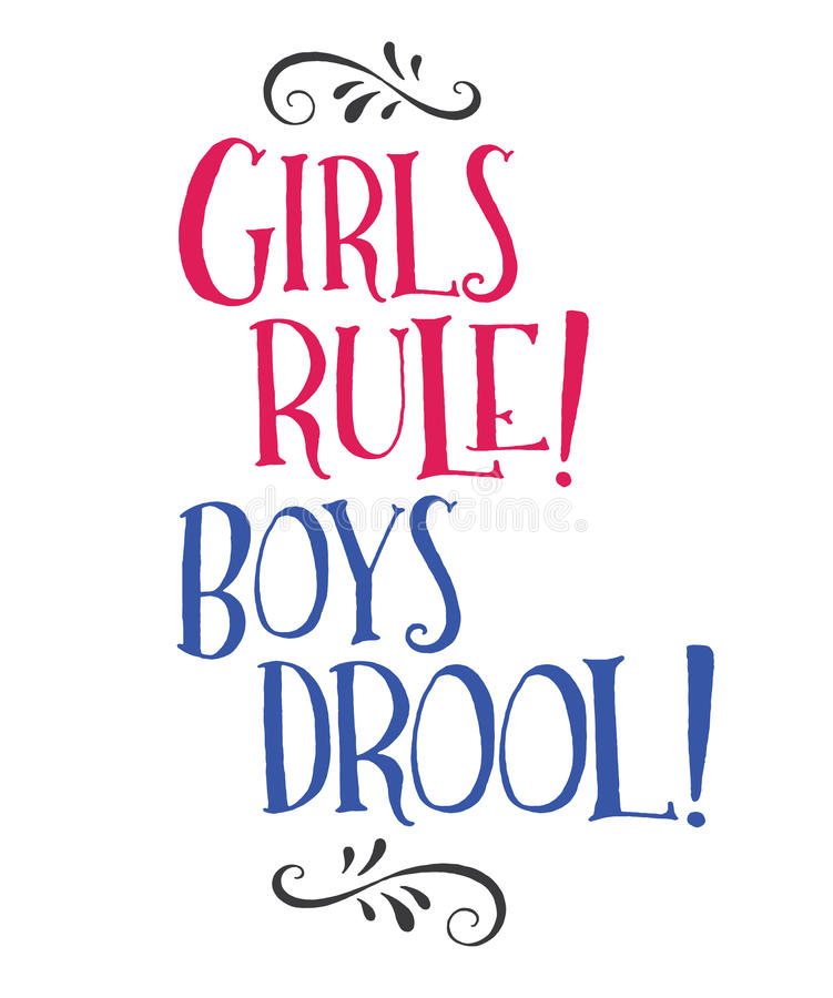 Girls Rule! Boys Drool!. Hand Lettering Style Typography Design Bright Pink and Blue with design ornament accents on top and bottom in black stock illustration