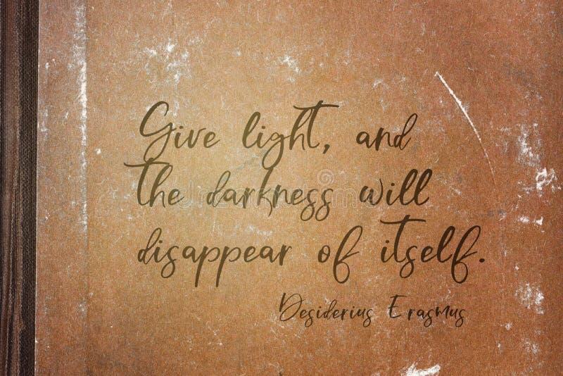 Give light Erasmus stock image