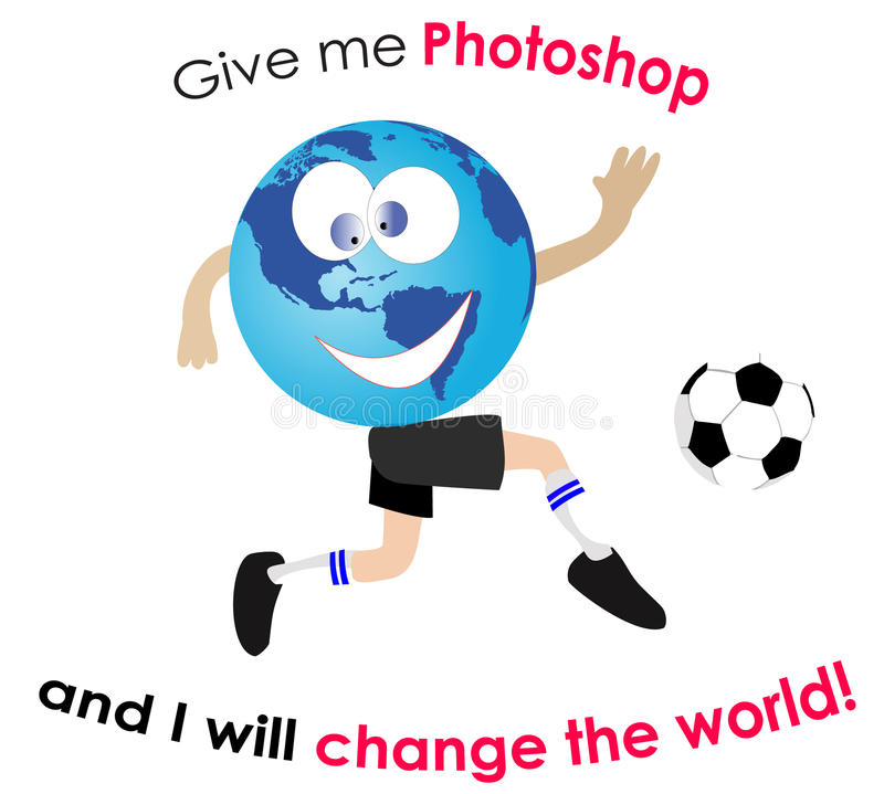 Give me Photoshop and I will change the world vector illustration