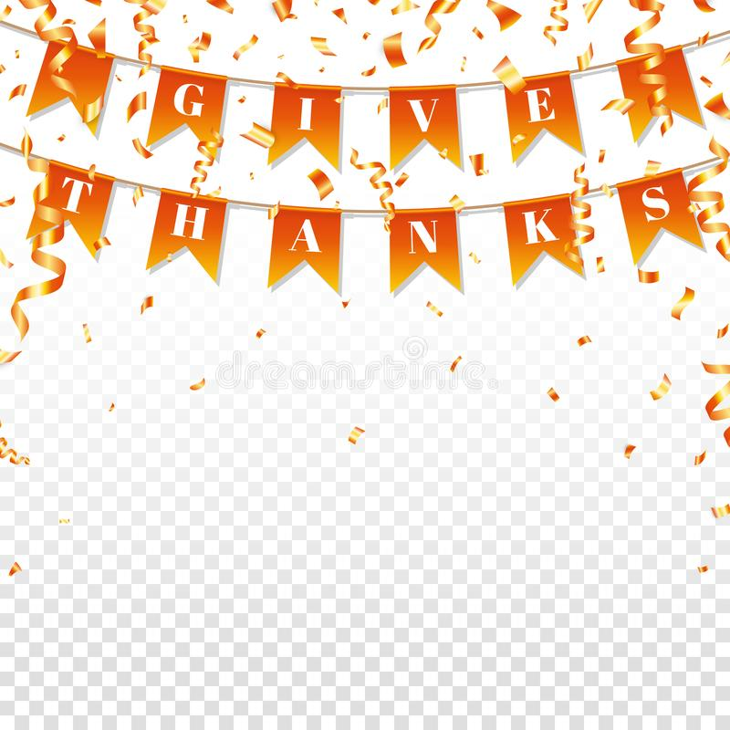 Give Thanks text on autumn garland. Bright greeting decoration for Happy Thanksgiving Day. Carnival garland with color. Flags and confetti. Autumn party design stock illustration