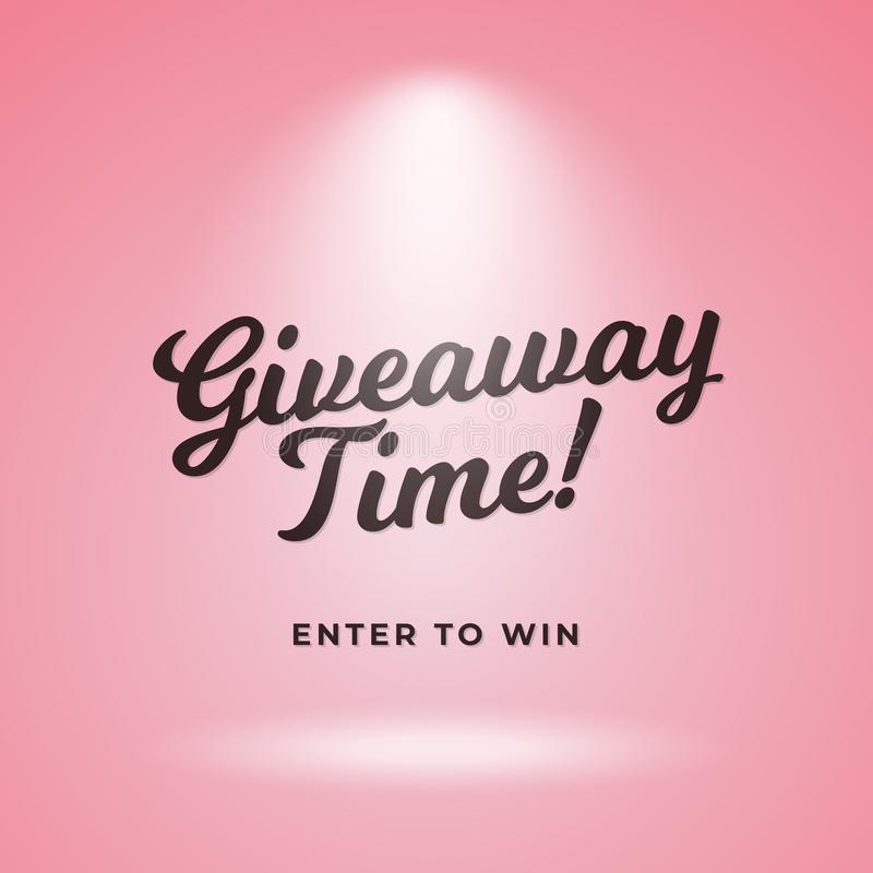 Giveaway time coming soon poster background. Pink backdrop with spotlight vector and calligraphy text illustration. Eps 10 stock illustration