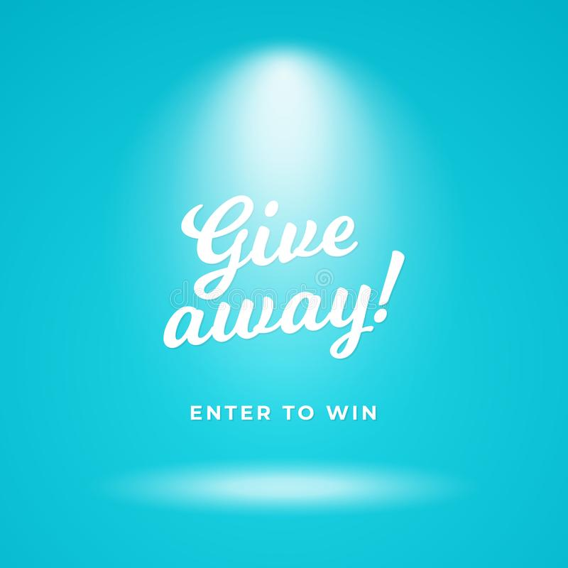 Giveaway time poster background. Blue backdrop with spotlight vector illustration and calligraphy text. Eps 10 royalty free illustration