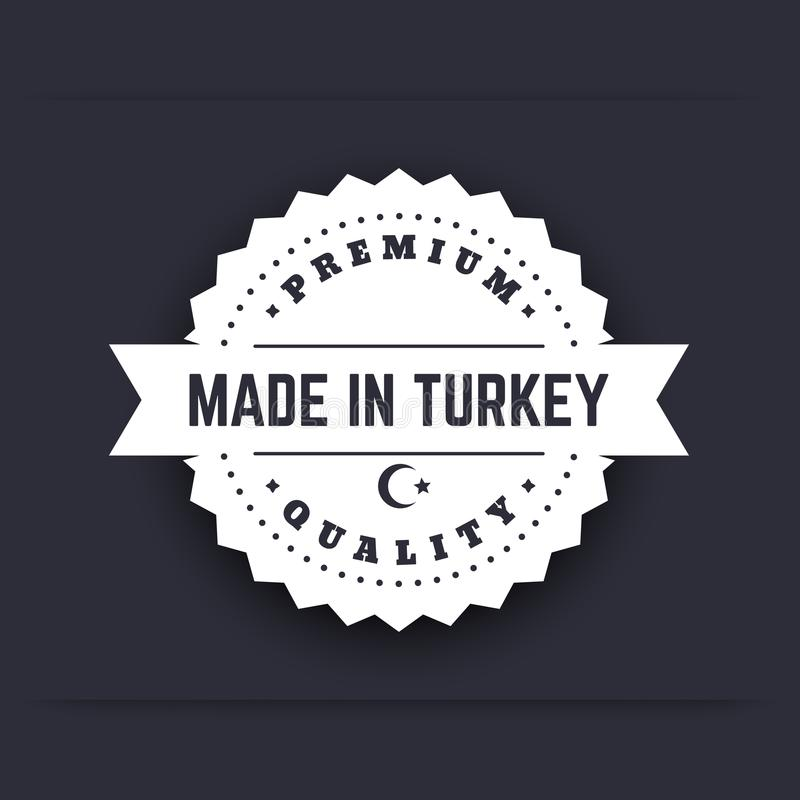 Gjort i Turkiet, tappningemblem, tecken, vit på mörker stock illustrationer