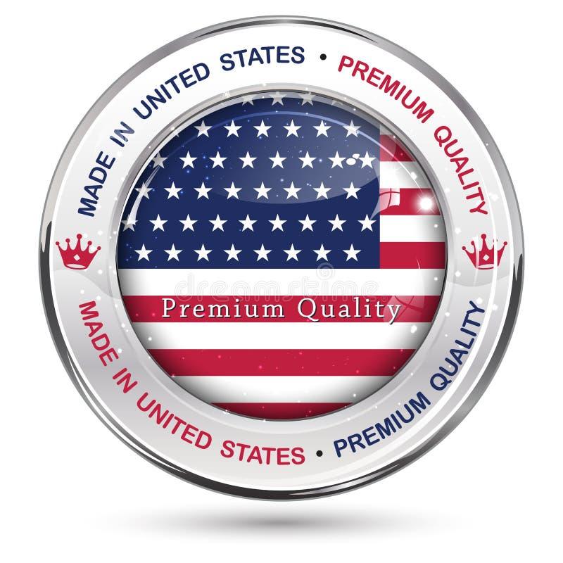 Gjort i USA, högvärdig kvalitets- elegant knapp/etikett royaltyfri illustrationer