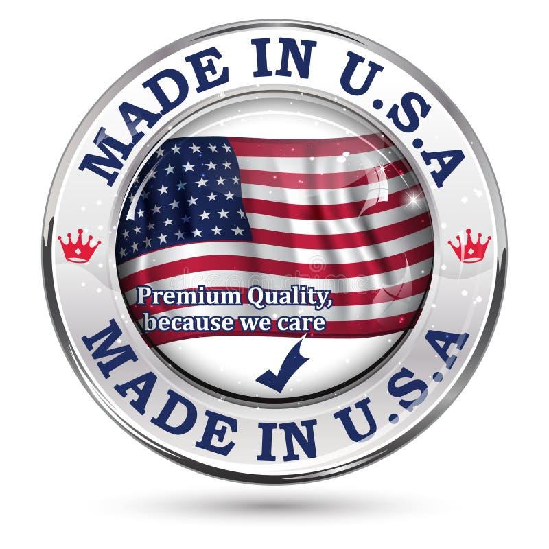 Gjort i USA, högvärdig kvalitets- elegant knapp/etikett vektor illustrationer