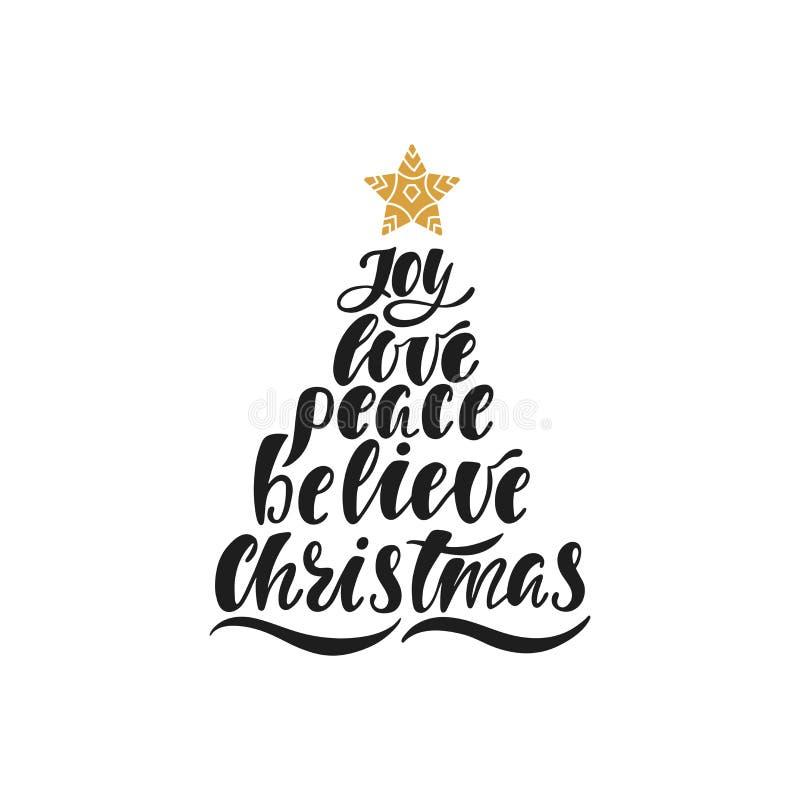Glädje förälskelse, fred, tror, jul Hand dragen kalligrafitext Ferietypografidesign med den julträdet och stjärnan royaltyfri illustrationer