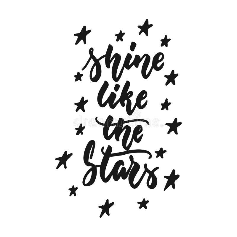 Glänzen Sie wie die Sterne - die Hand, die die Phrase beschriftend gezeichnet wird, die, auf dem weißen Hintergrund lokalisiert w stock abbildung