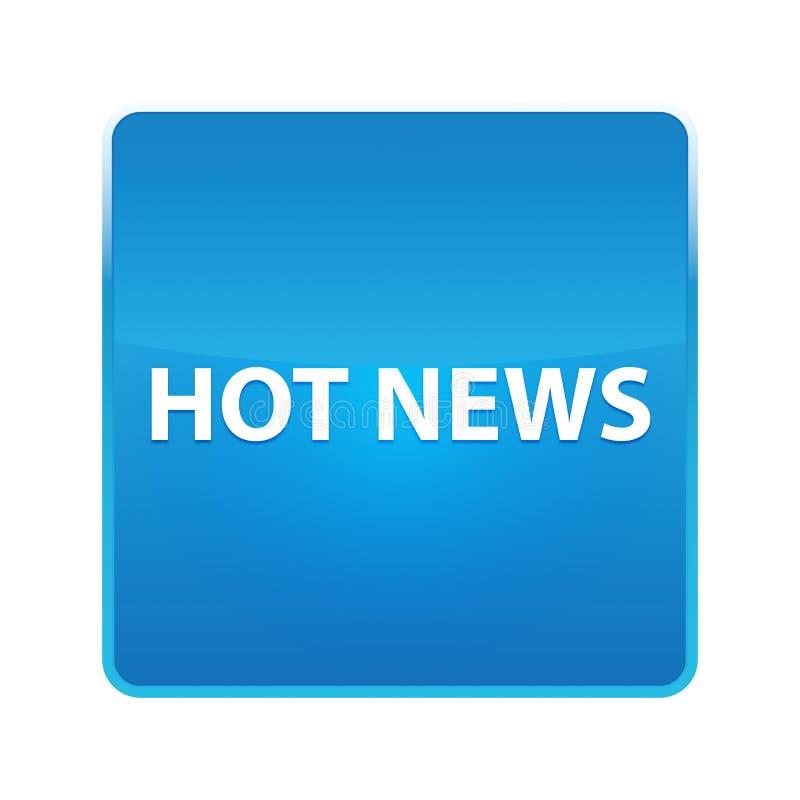 Glänzender blauer quadratischer Knopf der aktuellen Nachrichten lizenzfreie abbildung