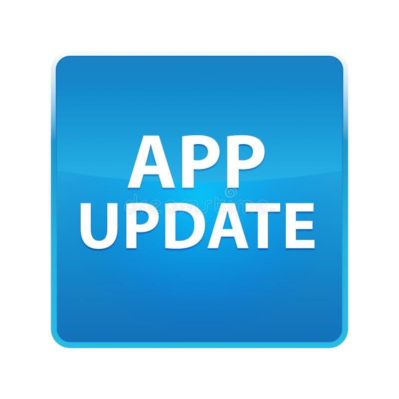 Glänzender blauer quadratischer Knopf der app-Aktualisierung lizenzfreie abbildung