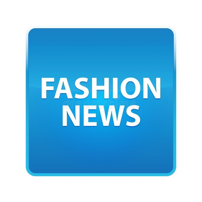 Glänzender blauer quadratischer Knopf der Mode-Nachrichten vektor abbildung