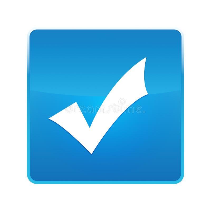 Glänzender blauer quadratischer Knopf der Prüfzeichenikone lizenzfreie abbildung