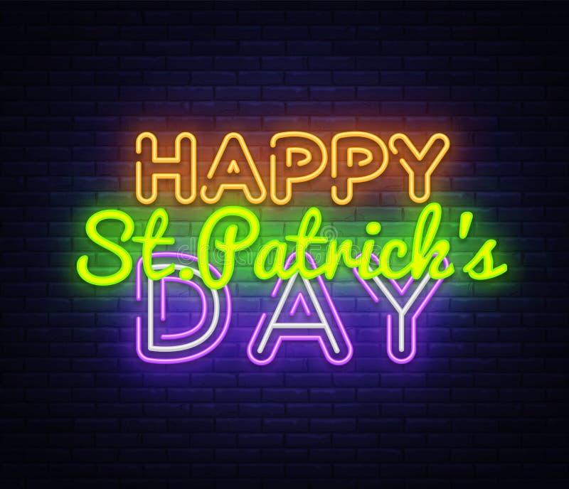 Glücklichen St Patrick Tagesneontextvektor-Entwurfsschablone Glücklichen St Patrick Tagesneonlogo, heller Fahnenentwurf vektor abbildung